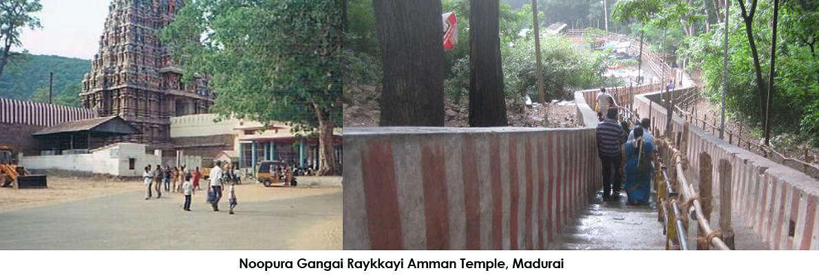 Noopura Ganaga is a river where all the season water is flowing. It is a miracle. It is in the Alagar koil hills. Near to that one of the six Murugan temples is there. Above the Alagar Koil or temple, one can have the darshan of Lord Murugan in Palamudhirsolai.